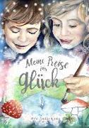 Cover-Bild zu Kupka, Anna: Meine Reise ins Glück