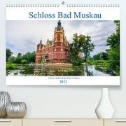 Cover-Bild zu Photography, Iam: Schloss Bad Muskau (Premium, hochwertiger DIN A2 Wandkalender 2022, Kunstdruck in Hochglanz)