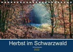Cover-Bild zu Photography, Iam: Herbst im Schwarzwald (Tischkalender 2022 DIN A5 quer)