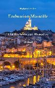 Cover-Bild zu Seiler, Roland: Endstation Marseille (eBook)