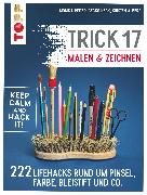 Cover-Bild zu Reiter, Monika: Trick 17 Malen & Zeichnen (eBook)