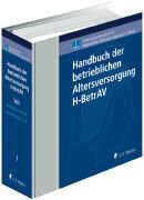 Cover-Bild zu Beye, Claus-Jürgen: Handbuch der betrieblichen Altersversorgung - H-BetrAV, Teil I