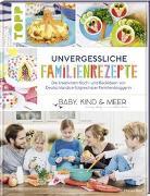 Cover-Bild zu Hart, Marisa: Unvergessliche Familienrezepte