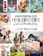 Cover-Bild zu Hart, Marisa: Unvergessliche Familienmomente (eBook)