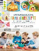 Cover-Bild zu Hart, Marisa: Unvergessliche Familienrezepte (eBook)