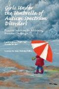 Cover-Bild zu Ernsperger, Ph. D. Lori: Girls Under the Umbrella of Autism Spectrum Disorders