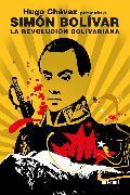 Cover-Bild zu Bolívar, Simón: La Revolución bolivariana (eBook)