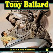 Cover-Bild zu Morland, A. F.: Tony Ballard, Folge 13: Lockruf der Zombies (Audio Download)