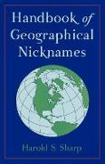 Cover-Bild zu Sharp, Harold S.: Handbook of Geographical Nicknames