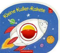Cover-Bild zu Kugler, Christine (Illustr.): Mein erstes Kugelbuch: Kleine Kuller-Rakete