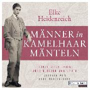 Cover-Bild zu Heidenreich, Elke: Männer in Kamelhaarmänteln (Audio Download)