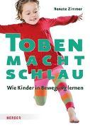 Cover-Bild zu Zimmer, Renate: Toben macht schlau