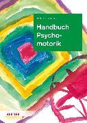 Cover-Bild zu Zimmer, Renate: Handbuch Psychomotorik (eBook)