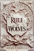 Cover-Bild zu Bardugo, Leigh: Rule of Wolves (King of Scars Book 2) (eBook)