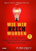 Cover-Bild zu Wie wir reich wurden. Band 2 (eBook) von Hank, Rainer (Hrsg.)