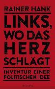 Cover-Bild zu Links, wo das Herz schlägt (eBook) von Hank, Rainer