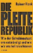 Cover-Bild zu Die Pleite-Republik (eBook) von Hank, Rainer