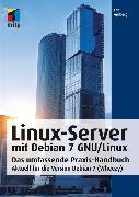 Cover-Bild zu Amberg, Eric: Linux-Server mit Debian 7 GNU/Linux (eBook)
