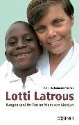 Cover-Bild zu Arx, Gabriella Baumann-von: Lotti Latrous (eBook)