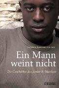 Cover-Bild zu Baumann-von Arx, Gabriella: Ein Mann weint nicht