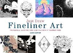 Cover-Bild zu Carver, Liam: Just Draw Fineliner Art (eBook)
