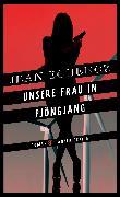 Cover-Bild zu Echenoz, Jean: Unsere Frau in Pjöngjang (eBook)