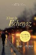 Cover-Bild zu Echenoz, Jean: Three by Echenoz: Big Blondes, Piano, and Running