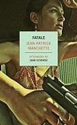 Cover-Bild zu Manchette, Jean-Patrick: Fatale