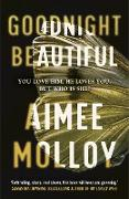 Cover-Bild zu Molloy, Aimee: Goodnight, Beautiful (eBook)