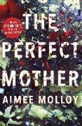 Cover-Bild zu Molloy, Aimee: The Perfect Mother (eBook)