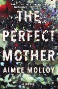 Cover-Bild zu Molloy, Aimee: Perfect Mother (eBook)