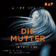 Cover-Bild zu Molloy, Aimee: Die Mutter (Audio Download)