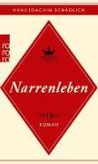 Cover-Bild zu Schädlich, Hans Joachim: Narrenleben