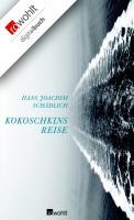 Cover-Bild zu Schädlich, Hans Joachim: Kokoschkins Reise (eBook)