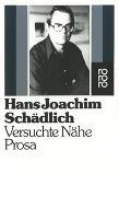 Cover-Bild zu Schädlich, Hans Joachim: Versuchte Nähe