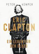 Cover-Bild zu Kemper, Peter: Eric Clapton