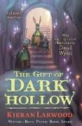 Cover-Bild zu Larwood, Kieran: The Gift of Dark Hollow (eBook)