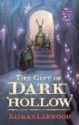 Cover-Bild zu Larwood, Kieran: The Gift of Dark Hollow