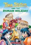 Cover-Bild zu Stilton, Thea: The Roman Holiday (Thea Stilton #34), 34