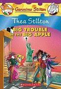 Cover-Bild zu Stilton, Thea: Thea Stilton: Big Trouble in the Big Apple