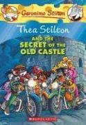 Cover-Bild zu Stilton, Thea: Thea Stilton and the Secret of the Old Castle