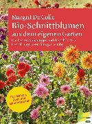 Cover-Bild zu Colle, Margrit De: Bio-Schnittblumen aus dem eigenen Garten (eBook)