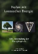 Cover-Bild zu Koch, Michael: Heilen mit kosmischer Energie (eBook)