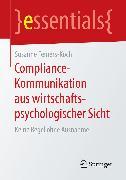 Cover-Bild zu Femers-Koch, Susanne: Compliance-Kommunikation aus wirtschaftspsychologischer Sicht (eBook)