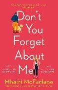 Cover-Bild zu McFarlane, Mhairi: Don't You Forget About Me (eBook)