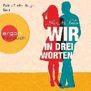 Cover-Bild zu McFarlane, Mhairi: Wir in drei Worten (Audio Download)