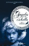 Cover-Bild zu Byrne, Lorna: Ángeles En Mi Cabello