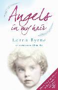 Cover-Bild zu Byrne, Lorna: Angels in My Hair (eBook)