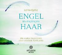 Cover-Bild zu Byrne, Lorna: Engel in meinem Haar (Audio Download)