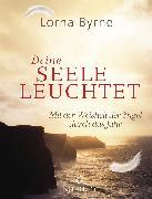 Cover-Bild zu Byrne, Lorna: Deine Seele leuchtet (eBook)